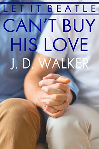 Cant Buy His Love J.D. Walker
