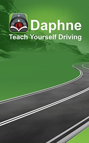 Daphne - Teach Yourself Driving  by  L Blair