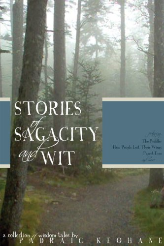 Stories of Sagacity and Wit  by  Padraic Keohane
