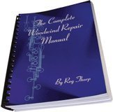 The Complete Woodwind Repair Manual  by  Reg Thorp