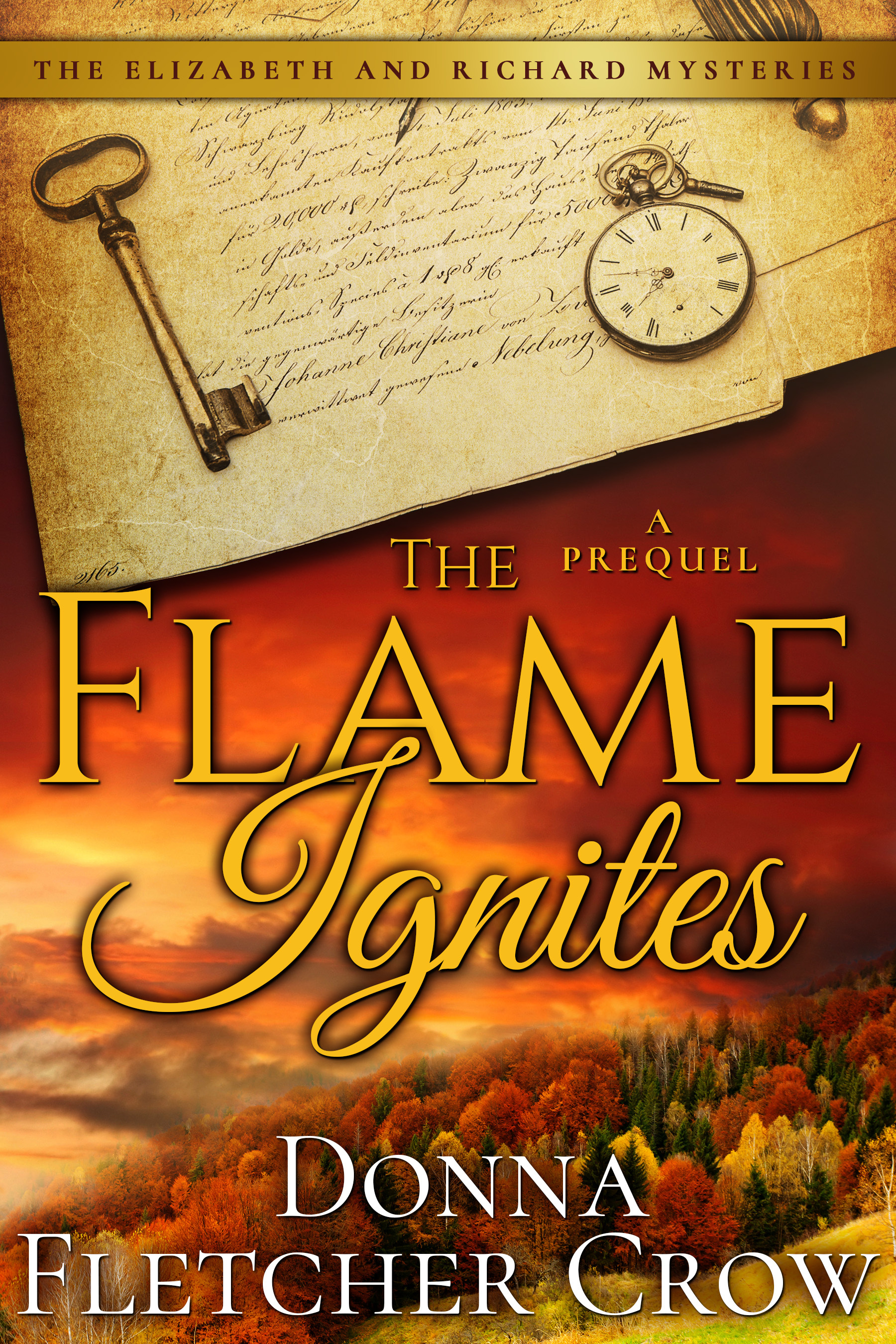 The Flame Ignites (The Elizabeth and Richard Mysteries #.5) Donna Fletcher Crow