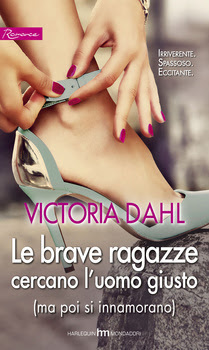 Le brave ragazze cercano luomo giusto (Donovan Brothers, #3) Victoria Dahl