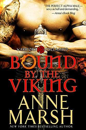 Bound  by  the Viking: Paranormal Shifter Biker Romance (Warriors Unleashed Book 3) by Anne Marsh