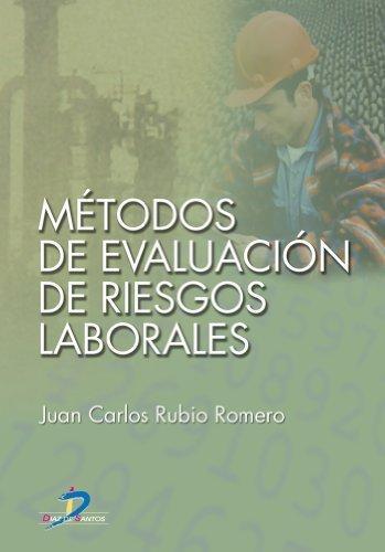 Métodos de evaluación de riesgos laborales: 1 Juan Carlos Rubio Romero