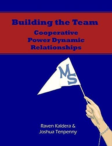 Building the Team: Cooperative Power Dynamic Relationships [Epub] Joshua Tenpenny