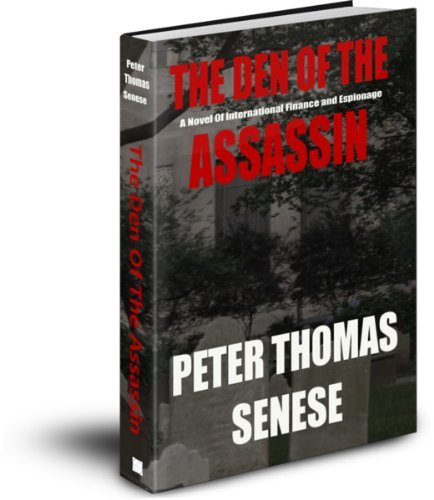 The Den Of The Assassin  by  Peter Thomas Senese