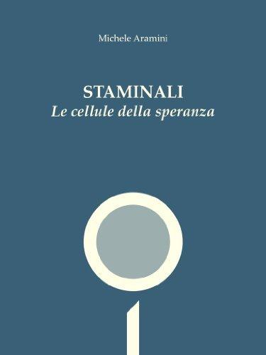 STAMINALI - Le cellule della speranza Michele Aramini