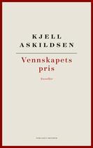 Vennskapets pris  by  Kjell Askildsen