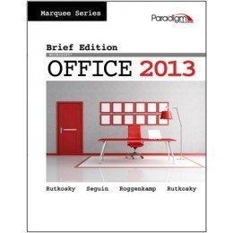 Marquee Series: Microsoft Office 2013 Brief Edition + SNAP 2013 code + Microsoft Office 2013 180-day trial Nita Rutkosky