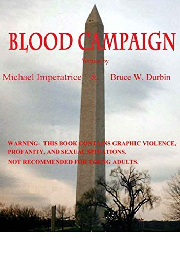 BLOOD CAMPAIGN  by  Bruce Durbin