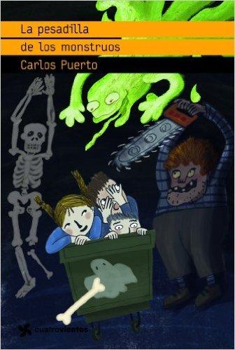 La pesadilla de los monstruos Carlos Puerto
