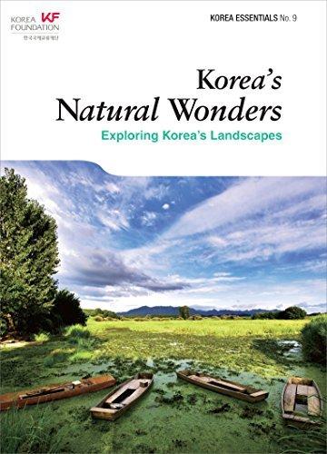 Koreas Natural Wonders: Exploring Koreas Landscapes (Korea Essentials Book 9) Amber H.J. Kim