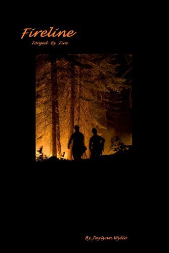 Fireline : Forged Fire by Jaylynn Wylie