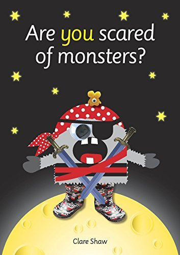 Are You Scared of Monsters? Clare Shaw