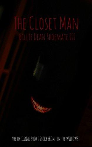 The Closet Man: A Short Story  by  Billie Dean Shoemate III