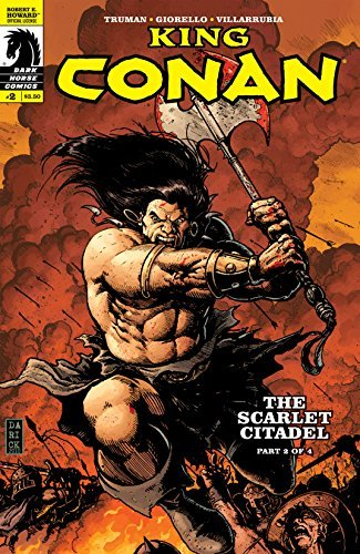 King Conan: The Scarlet Citadel #2  by  Timothy Truman