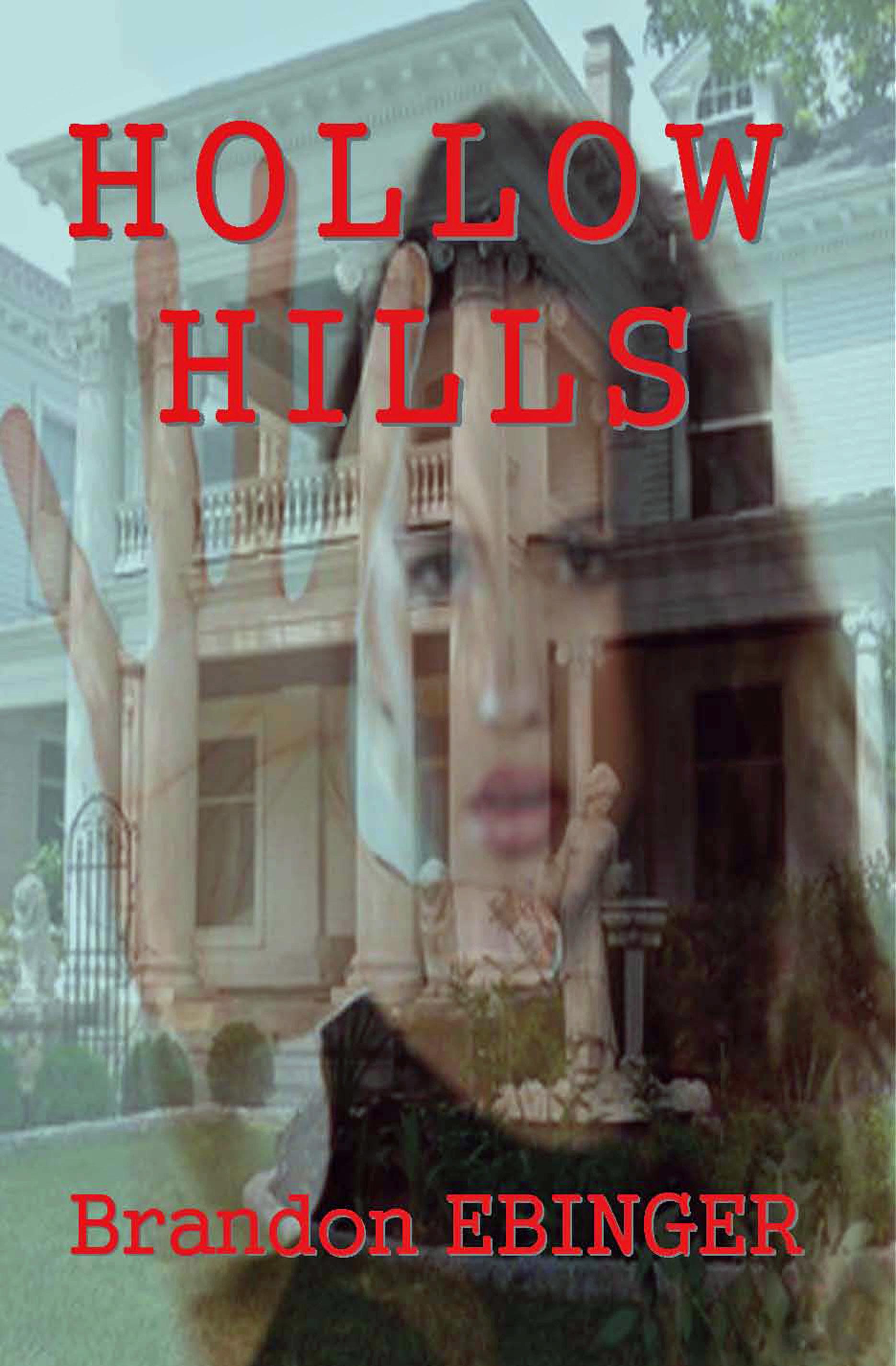 Hollow Hills Brandon Ebinger