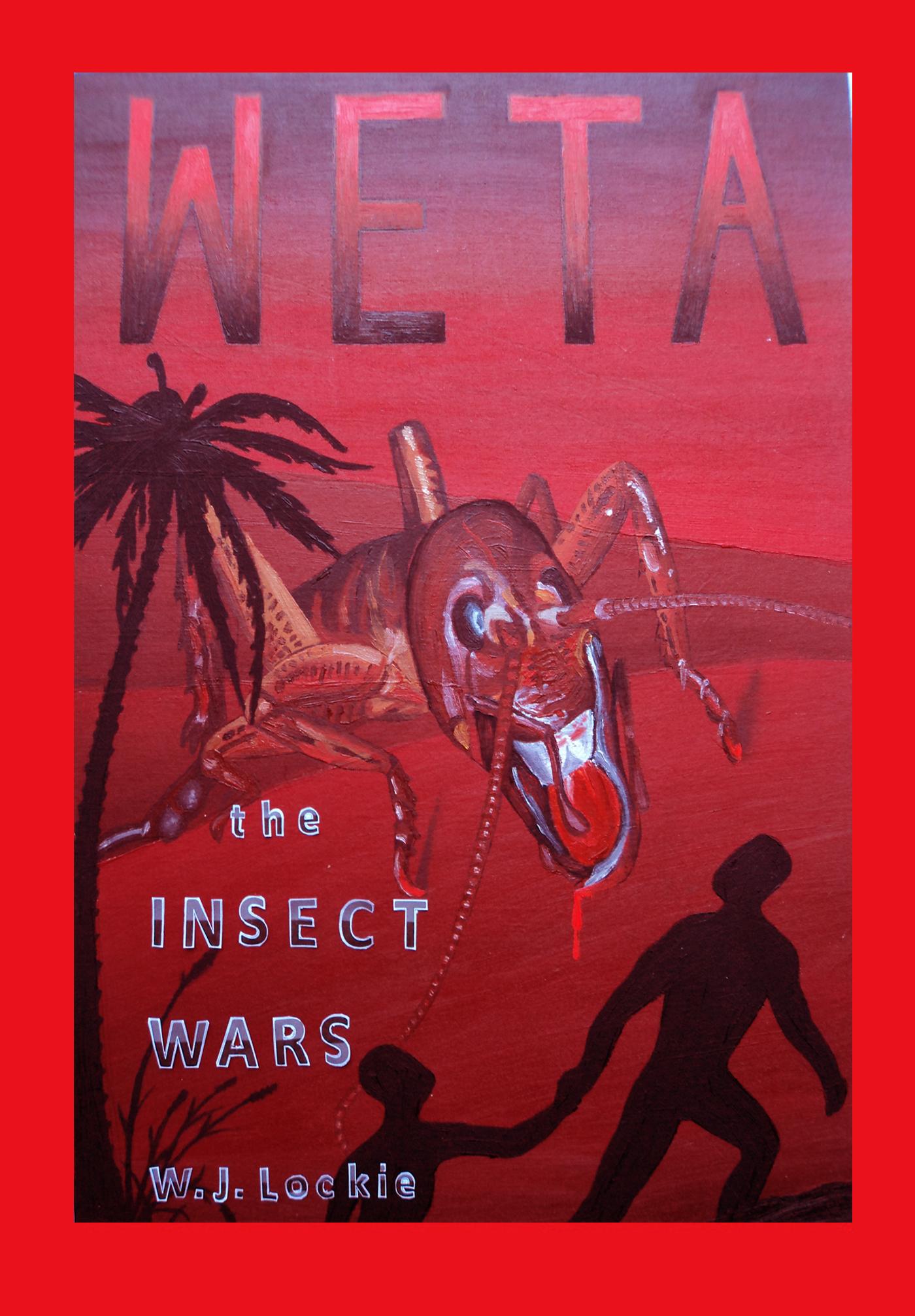 WETA The Insect War  by  Warren Lockie