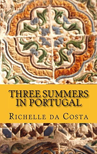 Three Summers in Portugal (The Leopard Print Luggage Book 4)  by  Richelle Da Costa