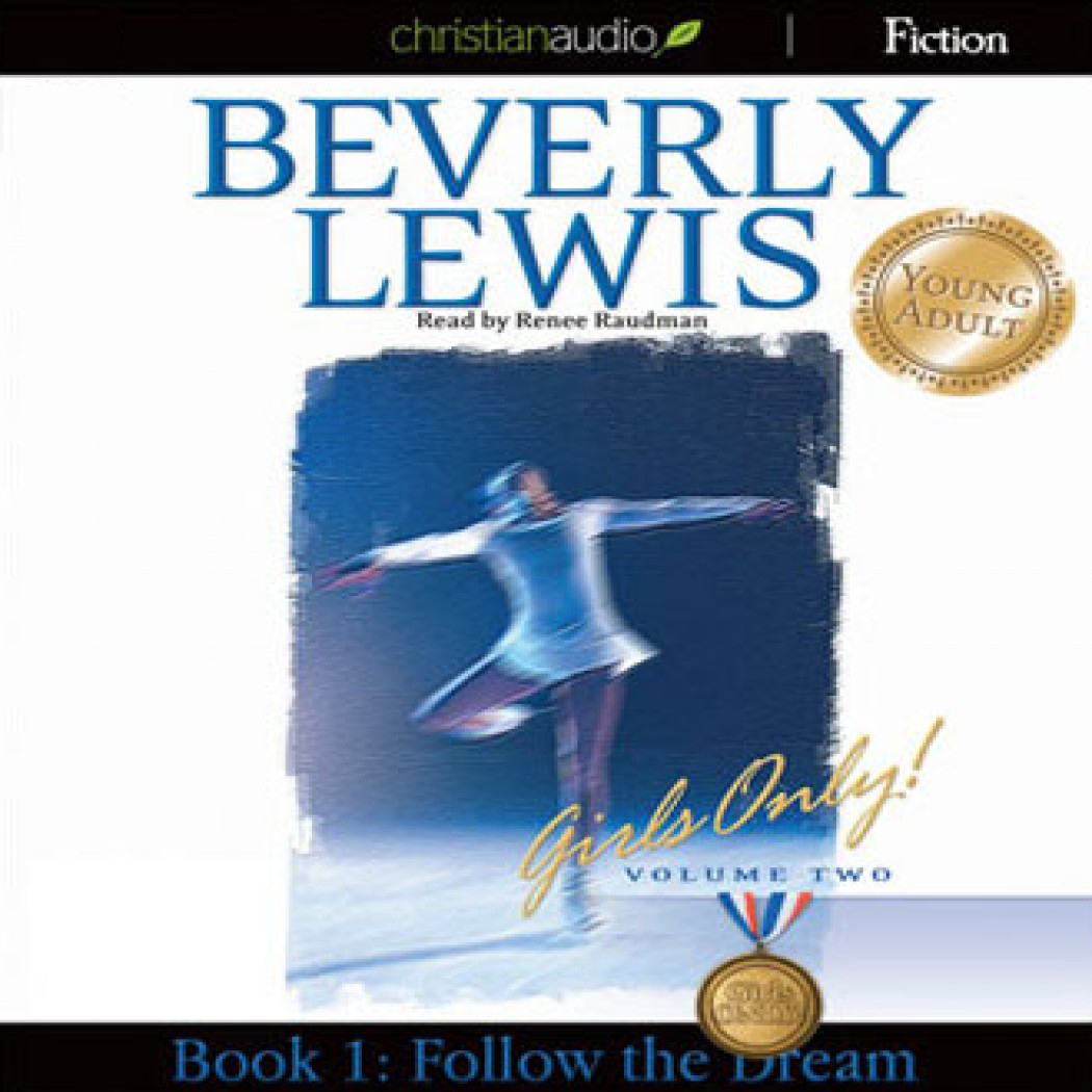 Follow the Dream: Girls Only! Volume 2, Book 1  by  Beverly  Lewis