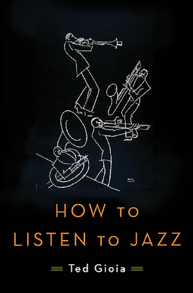 How to Listen to Jazz Ted Gioia
