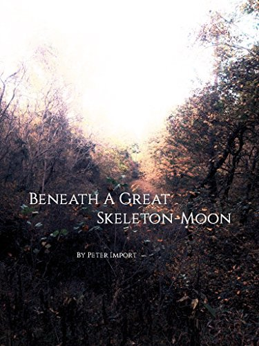 Beneath A Great Skeleton-Moon  by  Peter Import