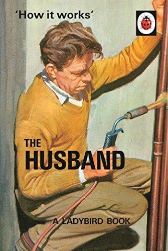 How It Works: The Husband Jason Hazeley