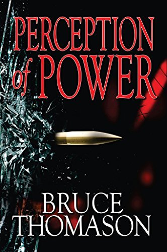 Perception of Power (Detective Clay Randall Series Book 3) Bruce Thomason