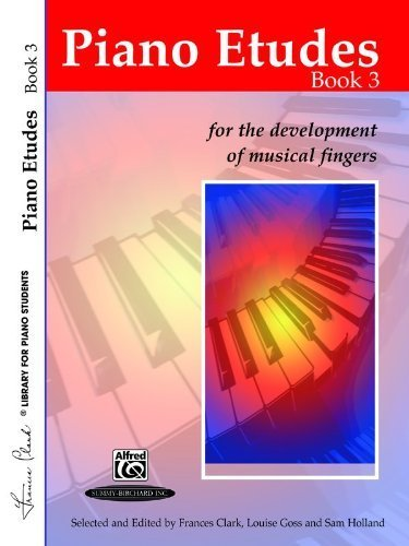 Piano Etudes for the Development of Musical Fingers (Frances Clark Library for Piano Students)  by  Clark