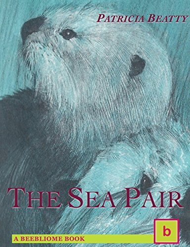 The Sea Pair: Illustrated Historical Fiction for Teens  by  Patricia Beatty