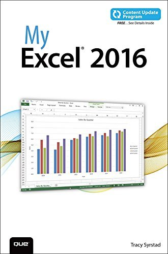 My Excel 2016 (includes Content Update Program) Tracy Syrstad