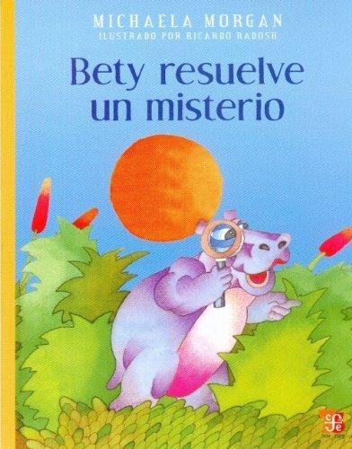 Bety La Servicial Resuelve Un Misterio Michaela Morgan