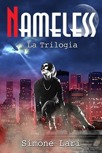 Nameless: La Trilogia (Nameless, #1-3) Simone Lari