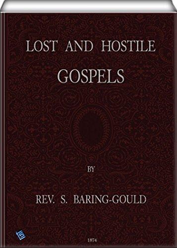 Lost and Hostile Gospels Sabine Baring-Gould