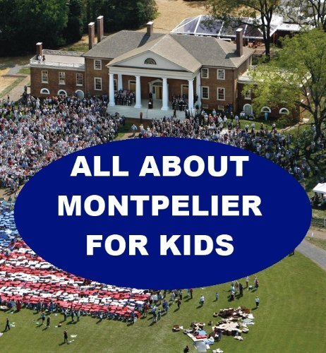All about Montpelier for Kids  by  Joseph Madden