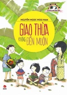 Giao Thừa Không Đến Muộn  by  Nguyễn Ngọc Hoài Nam