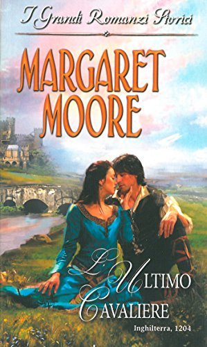 Lultimo cavaliere  by  Margaret Moore