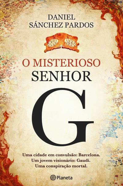 O Misterioso Senhor G  by  Daniel Sánchez Pardos