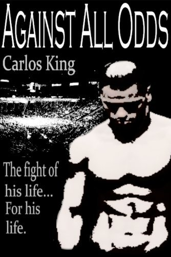 Against All Odds Carlos King