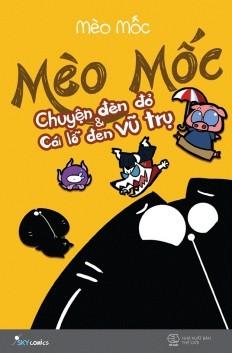 Chuyện Đèn Đỏ Và Cái Lỗ Đen Vũ Trụ  by  Mèo Mốc