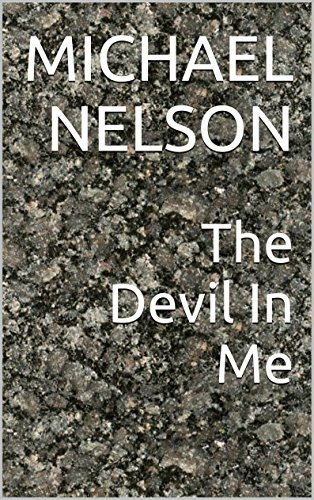 The Devil In Me Michael Nelson