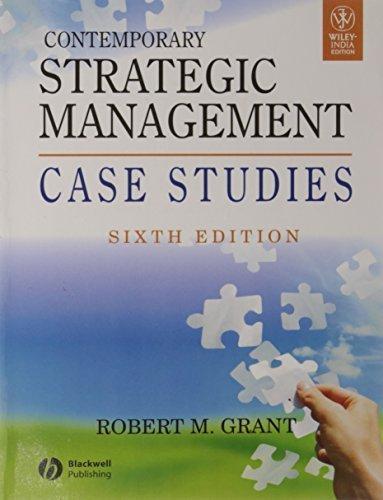 Contemporary Strategic Management Case Studies  by  Robert Grant