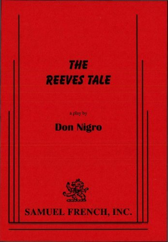 The Reeves Tale  by  Don Nigro