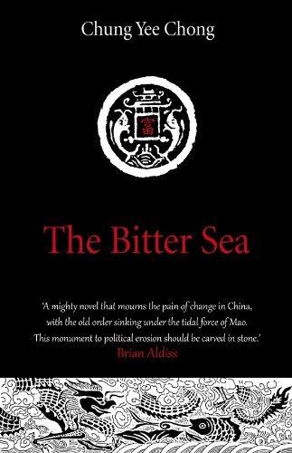 The Bitter Sea  by  Chung Yee Chong