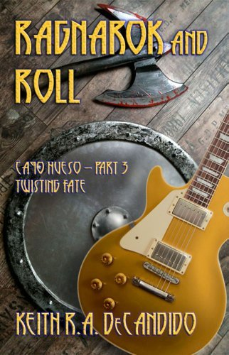 Cayo Hueso - Part 3: Twisting Fate  by  Keith R.A. DeCandido