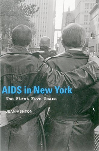 AIDS in New York: The First Five Years Jean Ashton