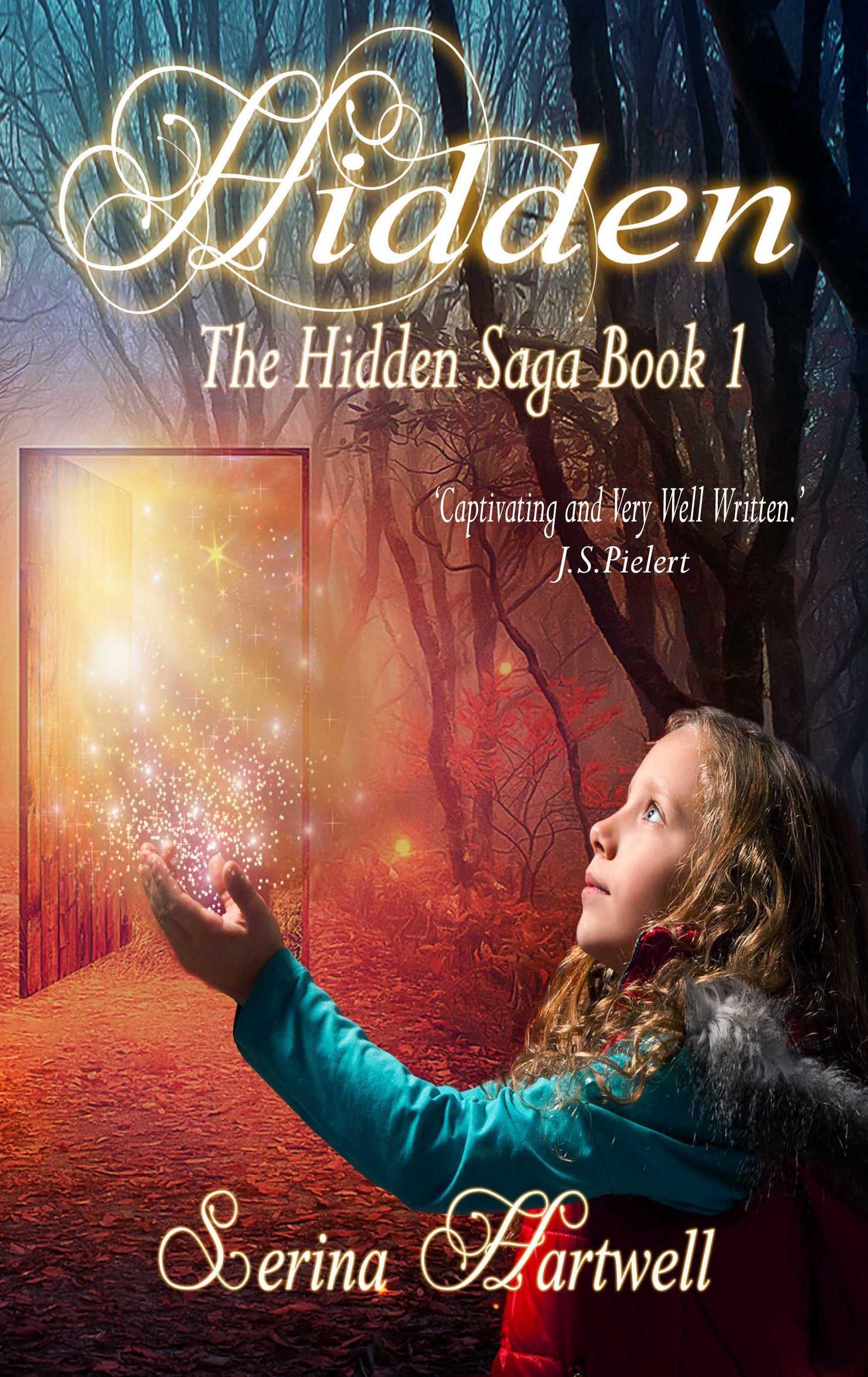 Hidden (The Hidden Saga book 1) Serina Hartwell