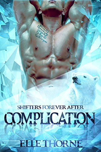 Complication (Shifters Forever After #1)  by  Elle Thorne