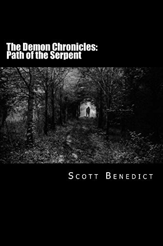 The Demon Chronicles: Path of the Serpent Scott Benedict
