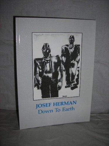 Down to Earth Josef Herman